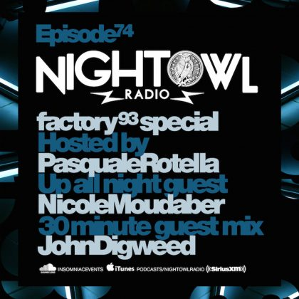 'Night Owl Radio' 074 ft. Nicole Moudaber and John Digweed