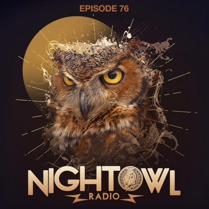 'Night Owl Radio' 076 ft. Oliver Heldens and Armin van Buuren