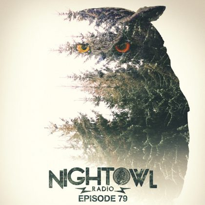 'Night Owl Radio' 079 ft. Dash Berlin and Atmozfears