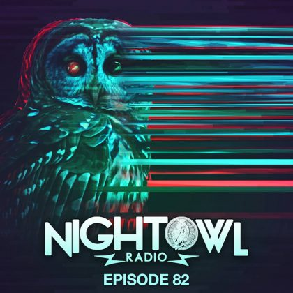 'Night Owl Radio' 082 ft. Bonnie X Clyde and JSTJR