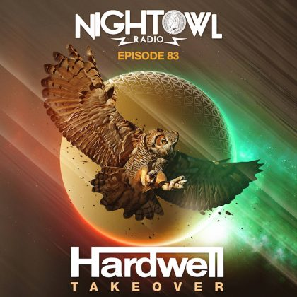 'Night Owl Radio' 083 ft. Hardwell
