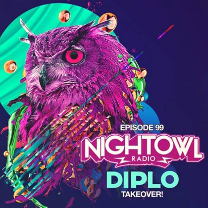 'Night Owl Radio' 099 ft. Diplo