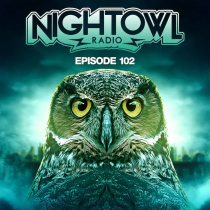 'Night Owl Radio' 102 ft. Borgore and DJ Isaac