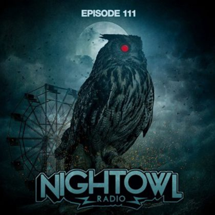 'Night Owl Radio' 111 ft. Escape: Psycho Circus 2017 Mega-Mix