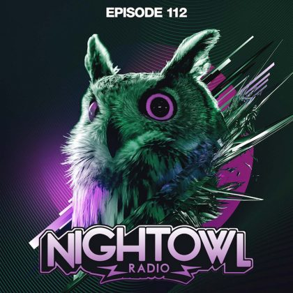 'Night Owl Radio' 112 ft. Kayzo and Jayceeoh