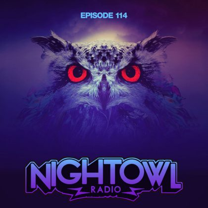 'Night Owl Radio' 114 ft. NGHTMRE & SLANDER Takeover