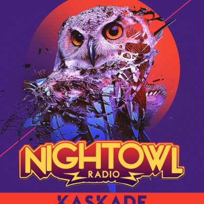 'Night Owl Radio' 116 ft. Kaskade Takeover