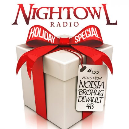 'Night Owl Radio' 122 ft. Noisia, Brohug, Devault and 4B
