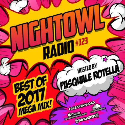 'Night Owl Radio' 123 ft. Best of 2017 Mega-Mix