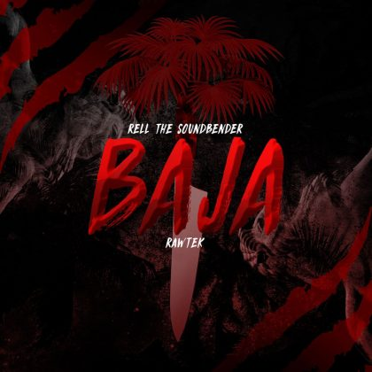 "Rell the Soundbender and Rawtek Bring the Global Bass Ruckus on ""Baja"" for Insomniac Records"