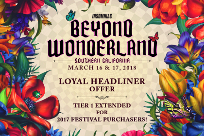 "Beyond Wonderland SoCal 2018 ""Loyal Headliner"" Special Offer"