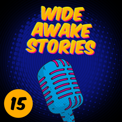 'Wide Awake Stories' #015 ft. Yousef