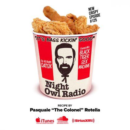 'Night Owl Radio' 125 ft. Datsik and Black Tiger Sex Machine