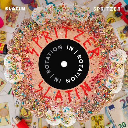 SLATIN Unleashes Slamming Debut EP 'Spritzer / What You've Got' on IN  / ROTATION
