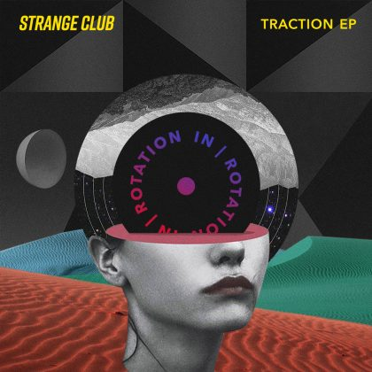Strange Club Channels the Grit of Downtown L.A. on 'Traction' EP for IN / ROTATION