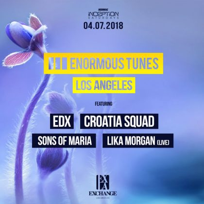 Enormous Tunes: EDX, Croatia Squad, Sons of Maria