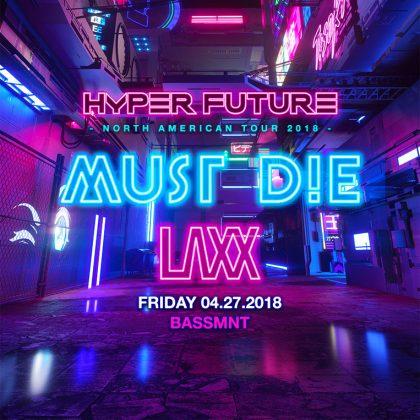 Must Die! & Laxx
