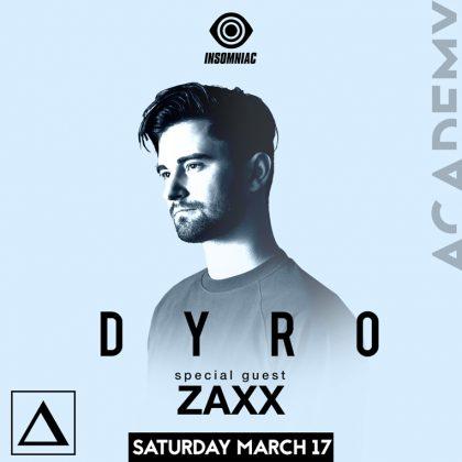 Dyro with Zaxx