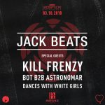 Jack Beats with Kill Frenzy & Bot B2B Astronomar