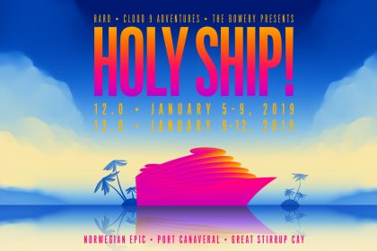 Holy Ship! 2019 Sets Sail for Back-to-Back Cruises Next January