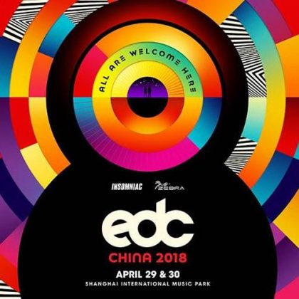 Set Your Sights on Shanghai With Our EDC China 2018 Playlist