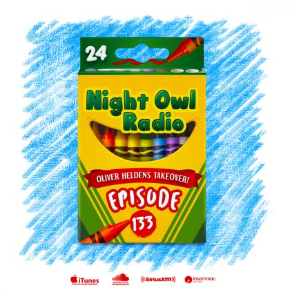 'Night Owl Radio' 133 ft. Oliver Heldens Takeover