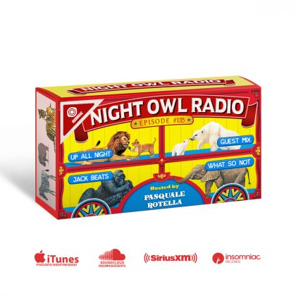'Night Owl Radio' 135 ft. Jack Beats and What So Not