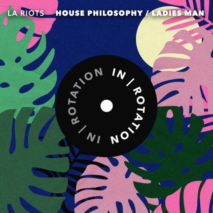 LA Riots Swerves Into Bass-Laden Tech Territory on 'House Philosophy / Ladies Man' EP on IN / ROTATION