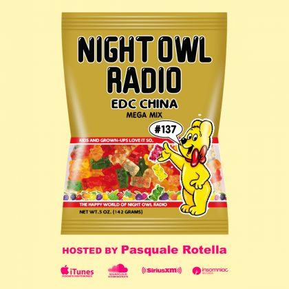 'Night Owl Radio' 137 ft. EDC China 2018 Mega-Mix