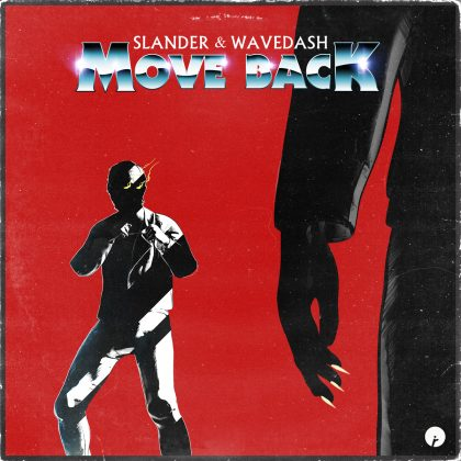 "SLANDER and WAVEDASH Hammer It Home With ""Move Back"" for Insomniac Records"