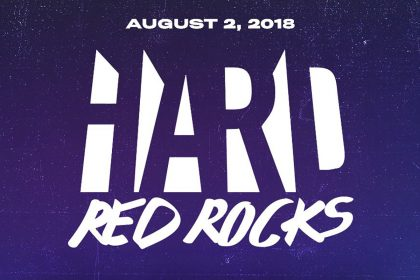 HARD Red Rocks 2018 Lineup Announced