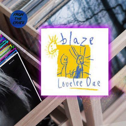 """Blaze """"Lovelee Dae"""""""