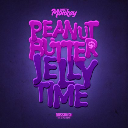"Dirt Monkey Brings on Wonk With ""Peanut Butter Jelly Time"" for Bassrush Records"