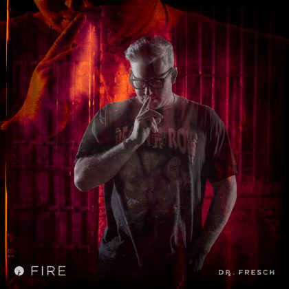 "Dr. Fresch Sets the Floor Ablaze With ""Fire"" on Insomniac Records"