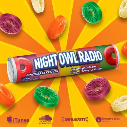 'Night Owl Radio' 140 ft. the Binches Takeover
