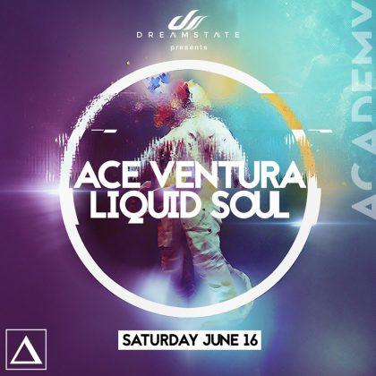 Ace Ventura & Liquid Soul