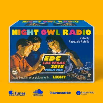 'Night Owl Radio' 143 ft. EDC Las Vegas 2018 Mega-Mix