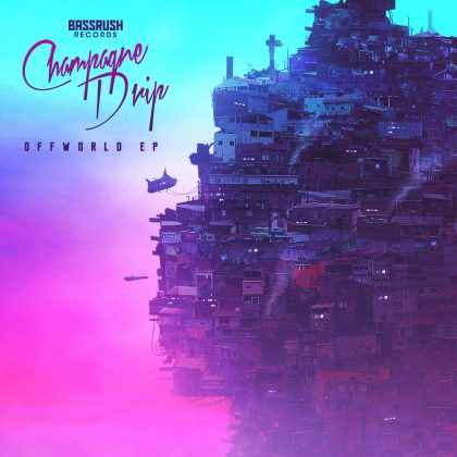 Champagne Drip Goes Beast-Mode on 'Offworld' EP for Bassrush Records