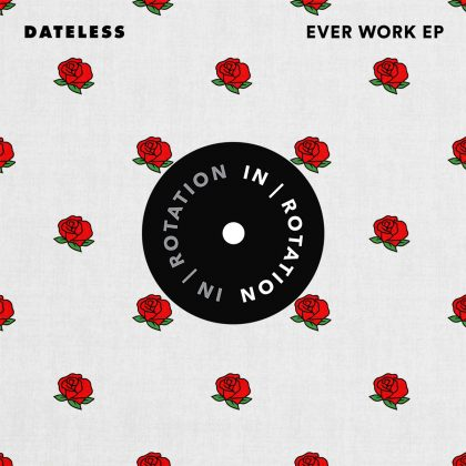 Dateless Dials It in for the Dancefloor on His 'Ever Work' EP for IN / ROTATION