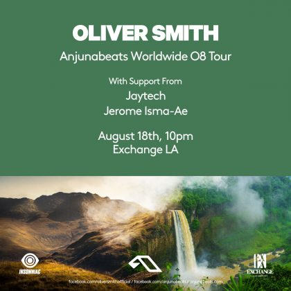 Oliver Smith with Jaytech & Jerome Isma-Ae