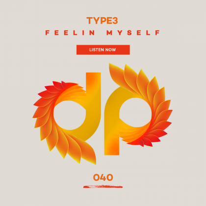 TYPE3 'Feelin' Myself'
