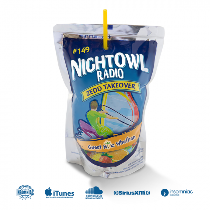 'Night Owl Radio' 149 ft. Zedd Takeover