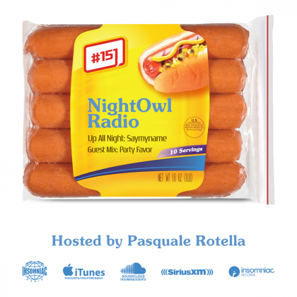 'Night Owl Radio' 151 ft. SAYMYNAME and Party Favor