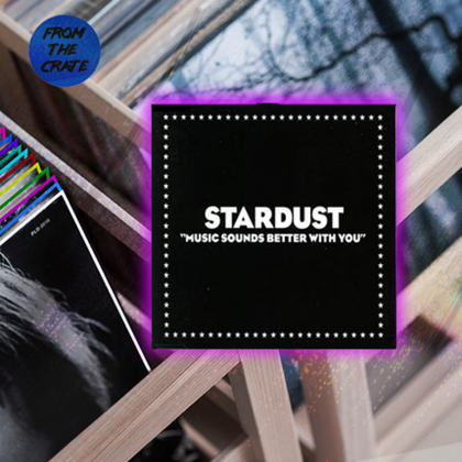 "Stardust ""Music Sounds Better With You"""