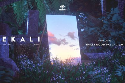 Announcing: Ekali – Crystal Eyes Tour at the Hollywood Palladium