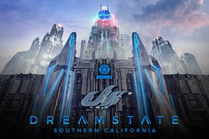 The Dreamstate SoCal 2018 Lineup Is Here!