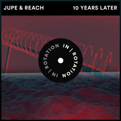 "Jupe and Reach Put Their Own Spin on Free-Form Bass With ""Ten Years Later"" on IN / ROTATION"