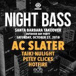 Night Bass: AC Slater, Taiki Nulight, Petey Clicks & Hotfire