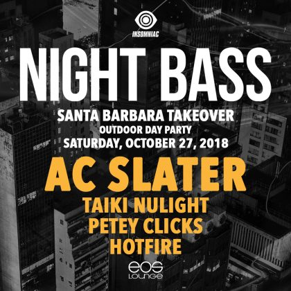 Night Bass: AC Slater, Taiki Nulight, Petey Clicks & Hotfire