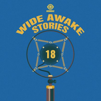 'Wide Awake Stories' #018 ft. Damian Lazarus and Doc Martin